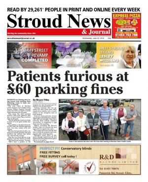 Stroud News and Journal: This week's front page – Patients furious after £60 parking fines issued at Stroud GP clinics